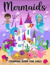 Mermaids Coloring Book For Girls