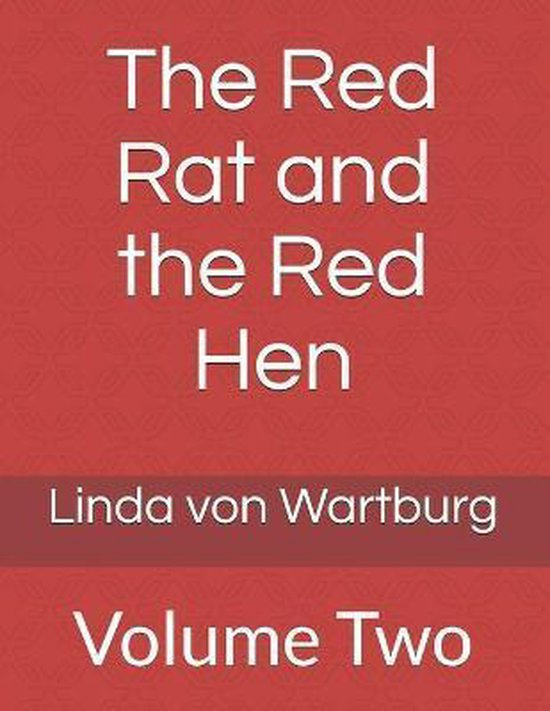 The Red Rat and the Red Hen