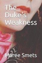 The Dukes Weakness