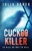 Cuckoo Killer