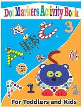 Dot Markers Activity Book for Toddlers and Kids