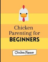 Chicken parenting for beginners