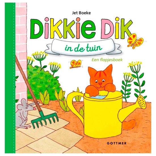 Boek cover Boeke, Jet - Dikkie Dik in de tuin van Jet Boeke