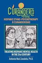 Curandero Hispanic Ethno-Psychotherapy & Curanderismo