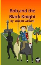 Bob and the Black Knight