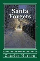 Santa Forgets