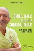Smile, Italy! vuol dire Sorridi, Italia!