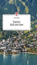 Tatort Zell am See. Life is a Story - story.one