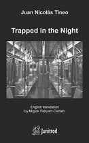 Trapped in the Night