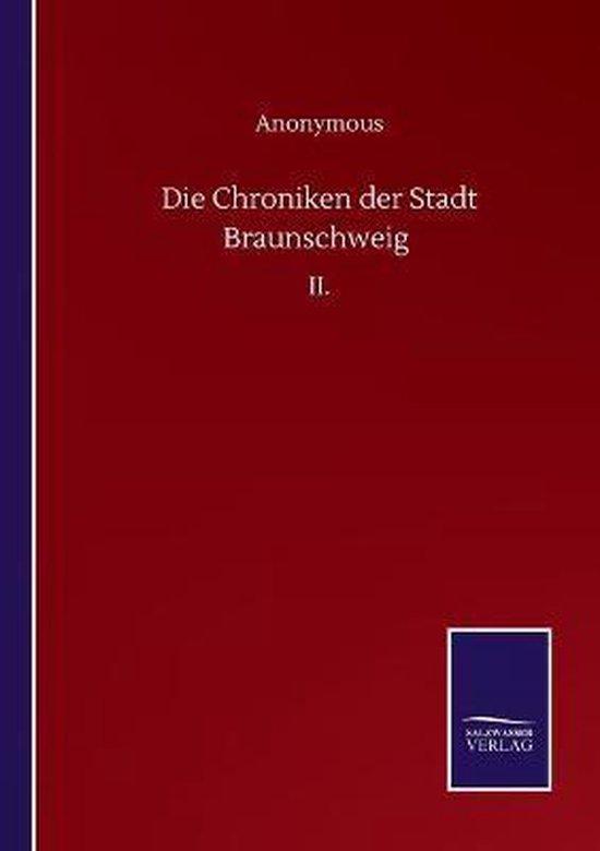 Die Chroniken der Stadt Braunschweig