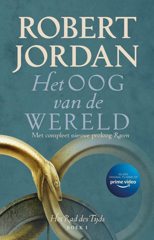 Boek cover Het Rad des Tijds 1 - Het Oog van de Wereld van Robert Jordan (Onbekend)