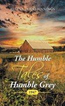 The Humble Tales of Humble Grey