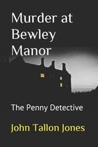 Murder at Bewley Manor