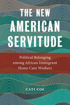 The New American Servitude
