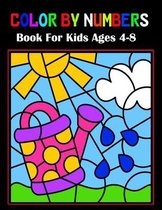 Color By Numbers Book For Kids Ages 4-8