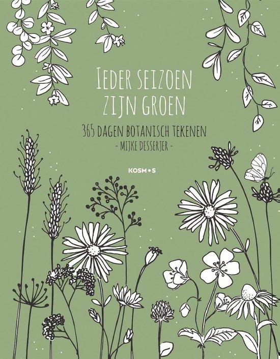 Boek cover Ieder seizoen zijn groen van Mijke Desserjer (Onbekend)