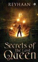 Secrets of the Lost Queen