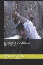 Scherma Coltello Siciliano