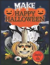 Make Happy Halloween Coloring Book for Toddlers
