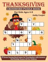 Thanksgiving Crossword Puzzle Book For Kids Ages 4-8
