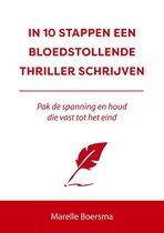 Omslag 10 stappen  -   In 10 stappen een bloedstollende thriller schrijven