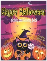 Happy Halloween Activity and Coloring Book for Kids Ages 4-12