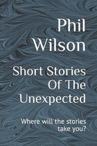 Short Stories Of The Unexpected