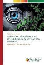 Efeitos da visibilidade e da invisibilidade em pessoas com HIV/AIDS
