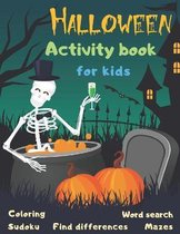 Halloween Activity Book Coloring Mazes Sudoku Word search Find differences for Kids
