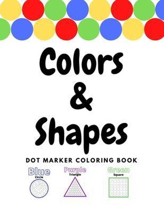 Colors and Shapes Dot Marker Coloring Book