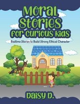 Moral Stories for Curious Kids