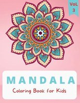 Mandala Coloring Book: For Kids ages 4-8 Coloring Book for Kids 4-8 Big Mandalas to Color for Relaxation Mandala Coloring Book for Toddlers E