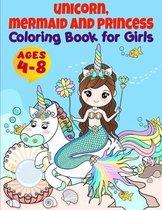 Unicorn, Mermaid, Princess and More Coloring Book