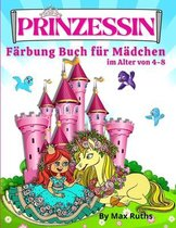 PRINZESSIN Farbung Buch Fur Madchen Im Alter von 4-8