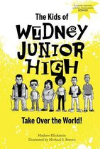 Kids of Widney Junior High Take Over the World!