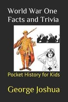 World War One Facts and Trivia