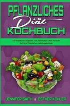 Pflanzliches Diat-Kochbuch