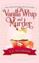 Vanilla Whip and Murder
