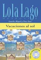 Lola Lago: Vacaciones al sol (A1) libro + CD audio