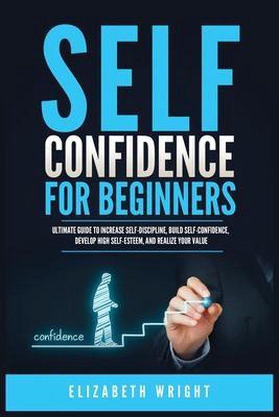 Boek cover Self-Confidence for Beginners van Elizabeth Wright (Paperback)