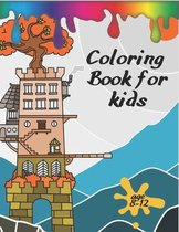 Coloring Book For Kids Ages 8-12