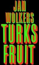 Boek cover Jan Wolkers - Turks fruit van Jan Wolkers