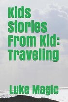 Kids Stories From Kid