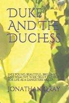 Duke And The Duchess