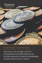 The Effect of Kiambu County Government Support Initiatives on the Growth of Micro Enterprises in Thika Sub-County, Kenya