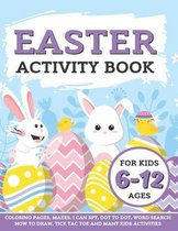 Easter Activity Book For Kids 6 - 12 Ages