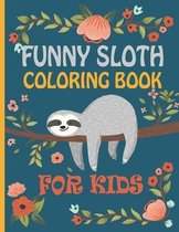 Funny Sloth Coloring Book For Kids