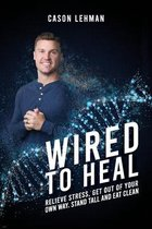 Wired to Heal