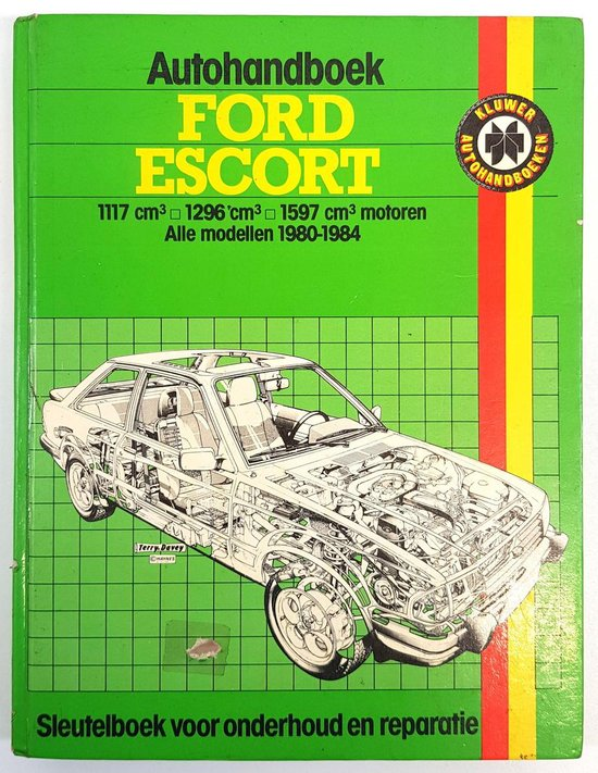 FORD ESCORT 1980-1984 - Kluwer-Handboek | Readingchampions.org.uk