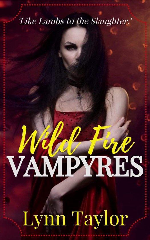 Boek cover Wild Fire Vampyres van Lynn Taylor (Onbekend)